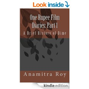 one-rupee-film-diaries-part-one