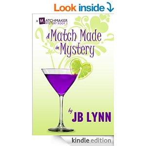 A Match Made in Mystery Matchmaker Mystery JB Lynn