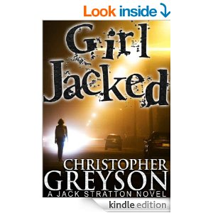 GIRL JACKED Jack Stratton Mystery Christopher Greyson