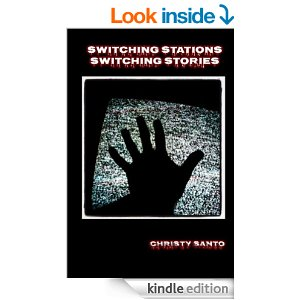 Switching Stations Switching Stories by Christy Santo and Carol Johnson
