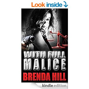 With Full Malice Brenda Hill kindle