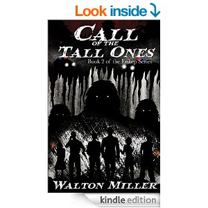 Call of the Tall Ones by Walton Miller