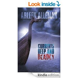 Currents Deep and Deadly by Arleen Alleman