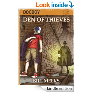 Dogboy Den of Thieves  by Bill Meeks