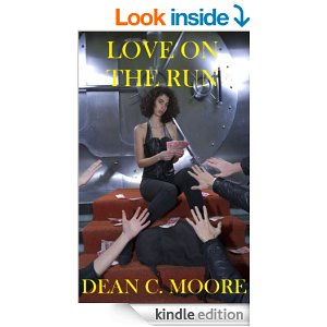 Love on the Run by Dean  Moore