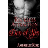 Reckless Attraction by Ambrielle Kirk