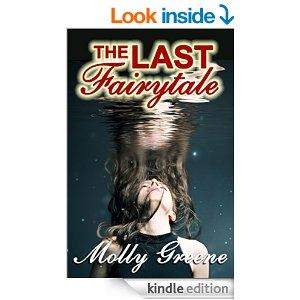 The Last Fairytale Gen Delacourt Mystery Molly Greene
