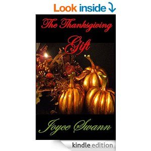 The Thanksgiving Gift by Joyce Swann