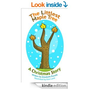 The Littlest Maple Tree A Christmas Story
