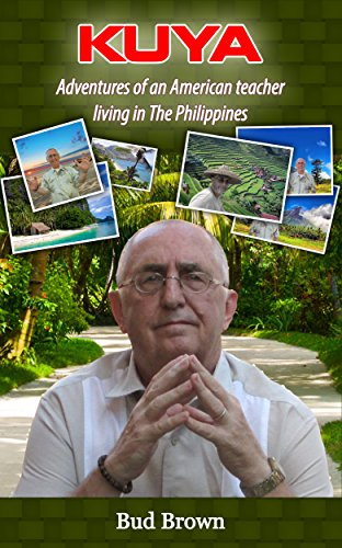 Kuya: Adventures of an American Teacher Living in The Philippines