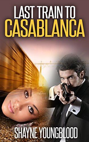 Last Train to Casablanca