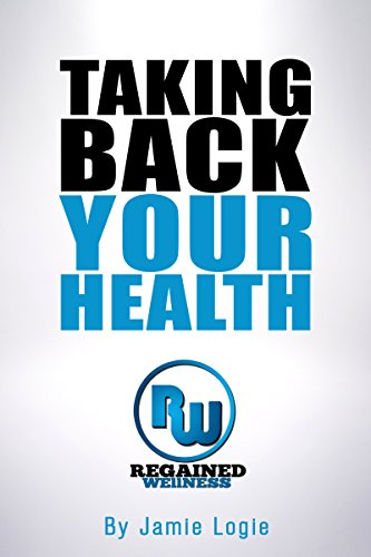 Taking Back Your Health