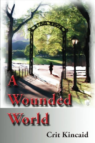 A Wounded World
