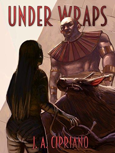 Under Wraps (Werewolves vs. Mummies Book 1)