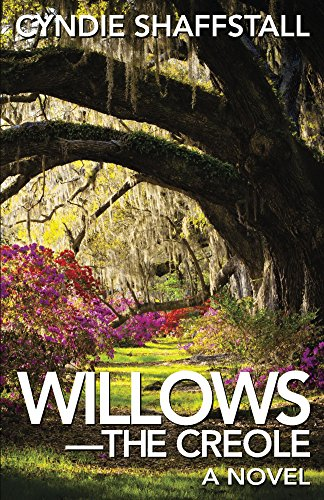 Willows: The Creole