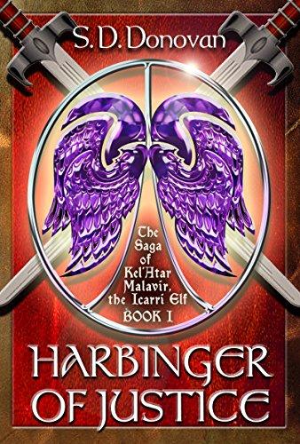 Harbinger of Justice: The Saga of Kel'Atar Malavir, The Icarri Elf Book 1