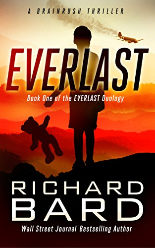 Everlast, a Brainrush Thriller