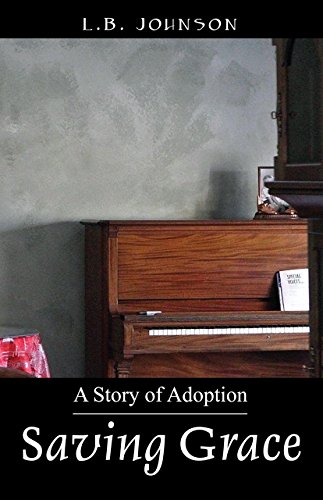 Saving Grace - A Story of Adoption
