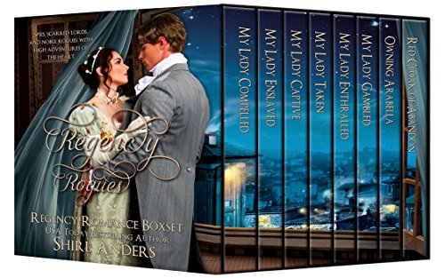 Regency Rogues: My Lady Series, Lady Gambled, Owning Arabella, Red Cloak (Regency Romance Boxset)
