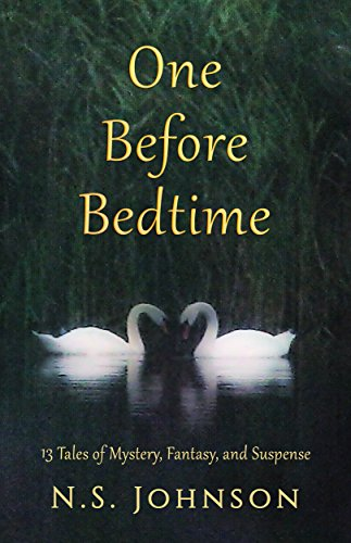 One Before Bedtime: 13 Tales of Mystery, Fantasy and Suspense