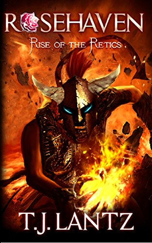 Rise of the Retics (Rosehaven, Book1)