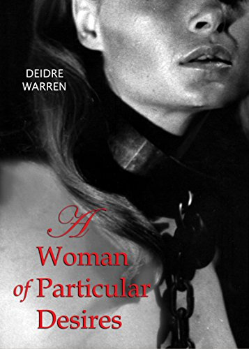 A Woman of Particular Desires