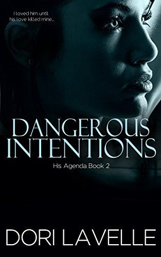 Dangerous Intentions (His Agenda 2)