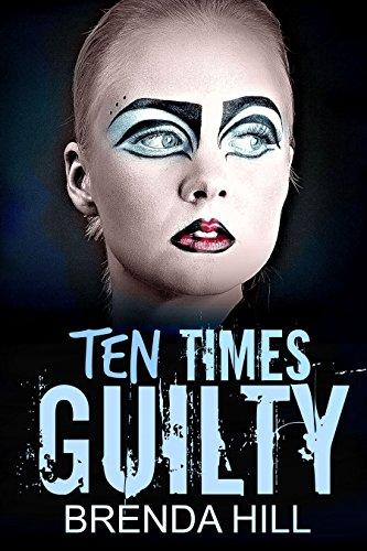 Ten Times Guilty