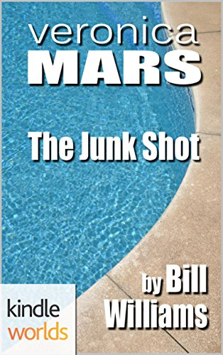 Veronica Mars - the TV series: The Junk Shot