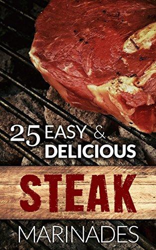 25 Easy & Delicious Steak Marinade Recipes