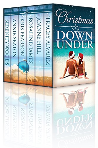 Christmas Down Under: Six Sexy New Zealand & Australian Christmas Romances