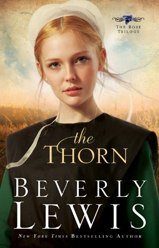 Free: The Thorn (The Rose Trilogy Book #1)