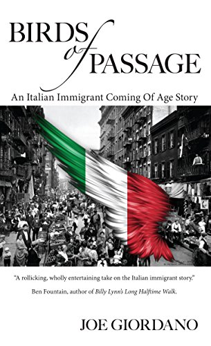 Birds of Passage: An Italian Immigrant Coming of Age Story