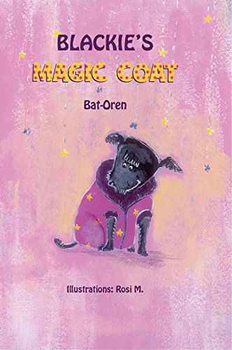 Children's book: Blackie's magic coat (Dog books for kids, Bedtime Stories for children ages 4-8, short stories for children)