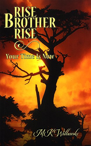Rise Brother Rise: Your Time Is Now