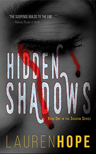 Hidden Shadows (The Shadow Series Book 1)