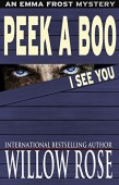 Peek A Boo I See You (Emma Frost Book 5)