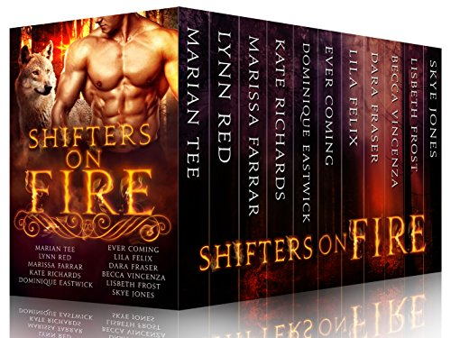 Shifters on Fire