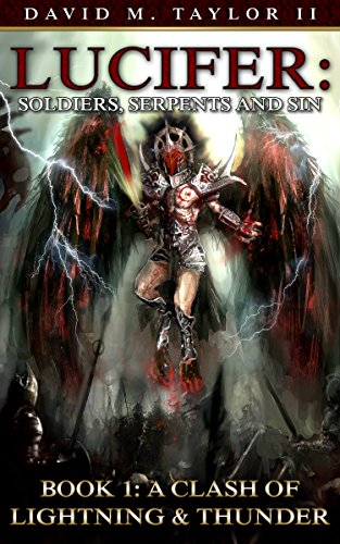 Free: Lucifer – Soldiers, Serpents and Sin (A Clash of Lightning & Thunder)