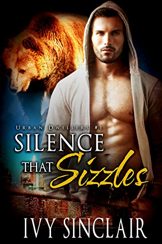 Silence that Sizzles (Urban Dwellers #1)