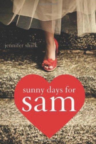 Sunny Days for Sam (Sweet Romance)