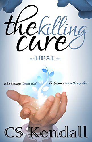 The Killing Cure:  Heal