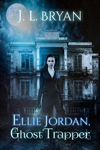 Free: Ellie Jordan, Ghost Trapper