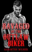 Free: Ravaged by the Outlaw Biker