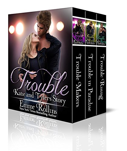 Trouble Boxed Set: Tyler and Katie's Story