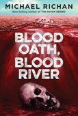 Free: Blood Oath, Blood River