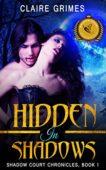 Free: Hidden In Shadows: A Vampire & Fae Romance
