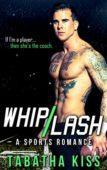 Whiplash: A Sports Romance
