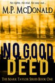 Free: No Good Deed: A Psychological Thriller
