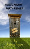 Free: Pete's Mighty Purty Privies
